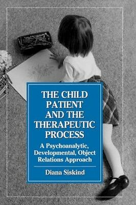 NEW The Child Patient And The Therapeutic Process by Diana... BOOK (Hardback)