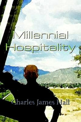 NEW Millennial Hospitality by Charles James Hall BOOK (Hardback) Free P&H