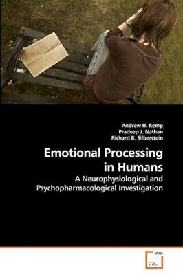 NEW Emotional Processing In Humans by Andrew H Kemp BOOK (Paperback / softback)