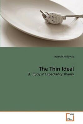 NEW The Thin Ideal by Hannah Holloway BOOK (Paperback / softback) Free P&H
