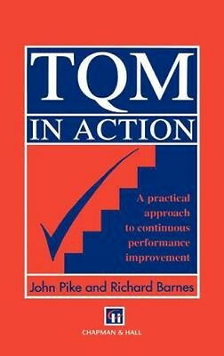 NEW Tqm In Action:a Practical Approach To Continuous... BOOK (Hardback)