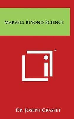 NEW Marvels Beyond Science Marvels Beyond Science by Dr... BOOK (Hardback)