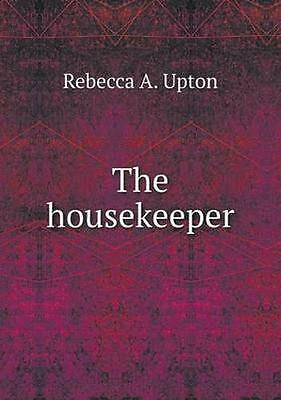 NEW The Housekeeper by Rebecca A. Upton BOOK (Paperback / softback) Free P&H
