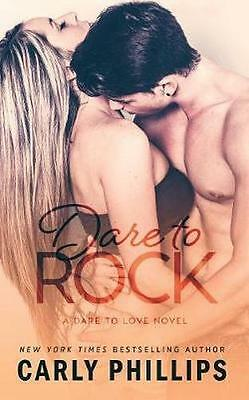 NEW Dare To Rock by Carly Phillips BOOK (Paperback) Free P&H