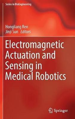 NEW Electromagnetic Actuation And Sensing In Medical Robotics BOOK (Hardback)
