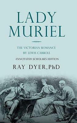 NEW Lady Muriel by Ray B. Dyer BOOK (Hardback) Free P&H