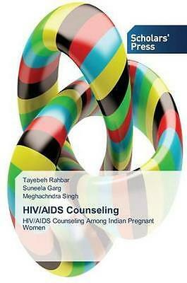 NEW Hiv/aids Counseling by Garg Suneela BOOK (Paperback / softback) Free P&H