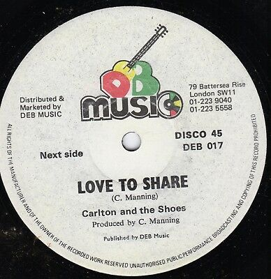 """"""" LOVE TO SHARE. """"  carlton and the shoes. D E B MUSIC 12in. 1979."""