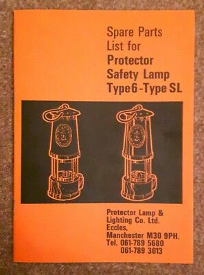 Protector Safety Lamp. Type 6 - Type SL. Spare Parts Booklet.
