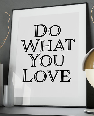 Do Love Inspirational Quote Poster Art Print A3 A4 A5 A6 Decor Gift Wall Xmas