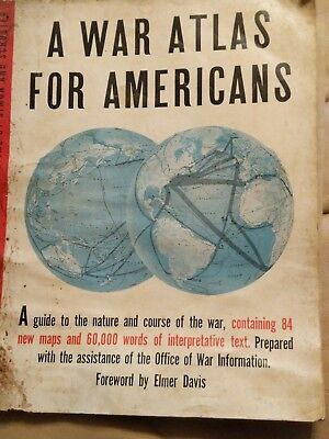 A War Atlas for Americans publ. by Simon and Schuster WWII 1944 with maps