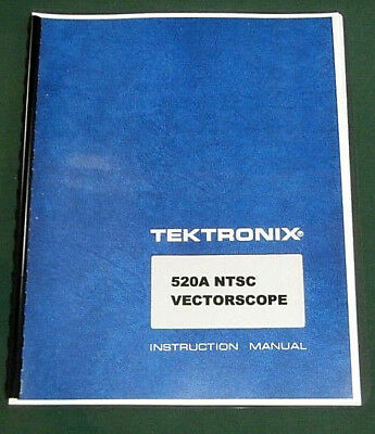 "Tektronix 520A Instruction Manual: w/11""X17"" Foldouts & Protective Covers"
