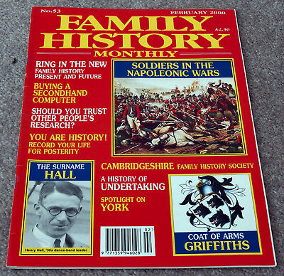 Family History Monthly – February 2000 – Hall, Griffiths, York, Napoleonic War