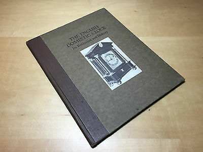 Old Book THE English DOMESTIC CLOCK - Sti Evolution and History - English - 1938