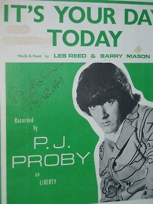 "P.J.PROBY...      = AUTOGRAPH ON SHEET MUSIC....60's.....""Its Your Day Today"""