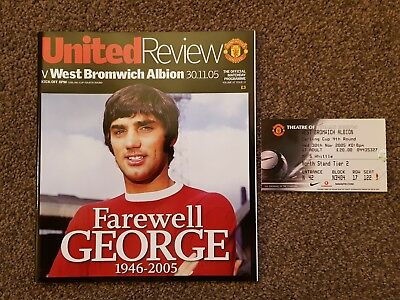MANCHESTER UNITED v WEST BROM Prog & Ticket Farewell George Best 30.11.05 Cup