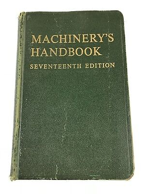 Machinery's Handbook 17th Seventeenth Edition Second Printing 1964 Metal Fab