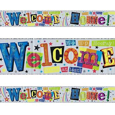 Welcome Home Plastic Colourful Foil Holographic Banner 2.5m Party Celebration