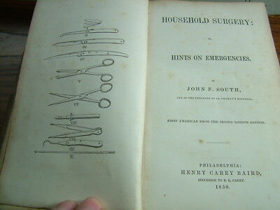 1850 Book Household Surgery by John F South...Medical