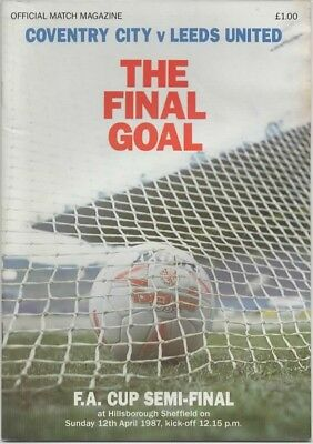1987-Coventry City V Leeds United-@sheff Wed-Fa Cup Semi Final Programme