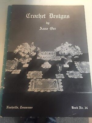 1935 Crochet Designs by Anne Orr Book No. 34  Very Good Condition Pattern Book