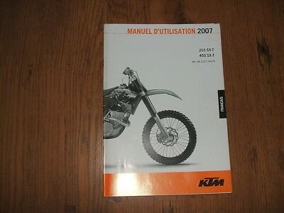 KTM 250 SX-F,450 SX-F owner's manual,2007 - French text;Art.no.3.211.146 FR.