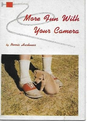 1953 MORE FUN WITH YOUR CAMERA Booklet Norris Harkness Western Electric Employee
