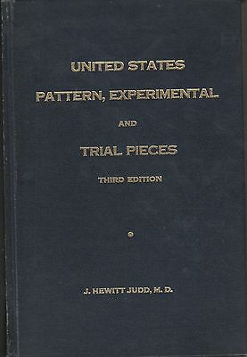J. Hewitt Judd, U.S. Pattern, Experimental and Trial Pieces, 3rd edition book