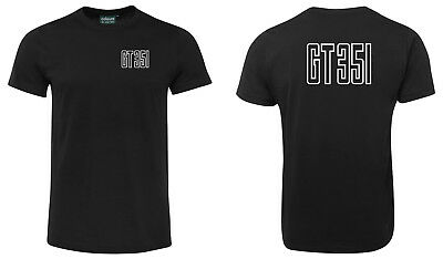 GT 351 Tee *Brand New *High Quality *8 Sizes To Choose From!