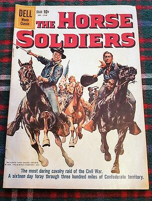 1959 Dell The Horse Soldiers #1048  VERY GOOD VG  Comics Movie Classic Book