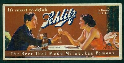 "1920's Schlitz ""The Beer That Made Milwaukee Famous"" Blotter"