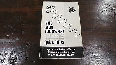 G A BRIGGS  More About Loudspeakers First Edition 1963 A - Z of Audio Manual