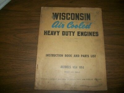 Wisconsin Heavy duty Engines Models VE4&VF4 Manual & Parts List