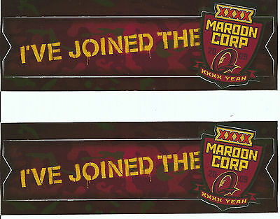 I've Joined the XXXX Maroon Corp 2009  Two (2) Stickers As New Totally unused