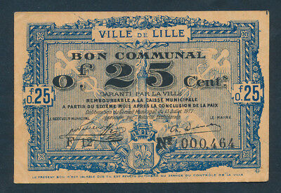 France: LOCAL ISSUES WWI Ville de Lille 13-7-1917 25 Centimes Nice EF