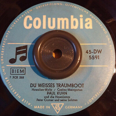 PAUL KUHN - DU WEISSES TRAUMBOOT >> RARE Columbia 5591