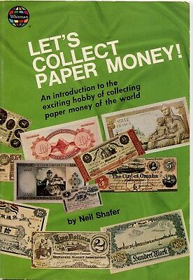 Let's Collect Paper Money, By Neil Shafer