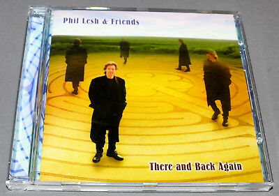 Phil Lesh and Friends * There and Back Again (Columbia) CD Grateful Dead