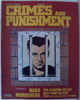 Crimes and Punishment weekly Number 21 - MASS MURDERERS