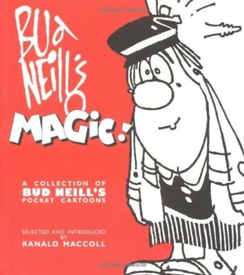 Bud Neill's Magic!: A Collection of Bud Neill's Pocket Cartoons