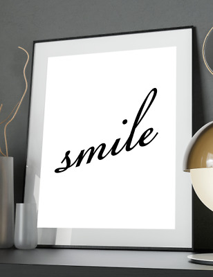 Smile Inspirational Quote Poster Art Print A3 A4 A5 A6 Decor Gift Wall Love Her