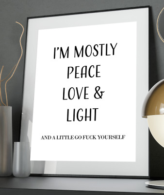 Peace Love F*ck Inspirational Quote Poster Art Print A3 A4 A5 A6 Decor Wall Gift