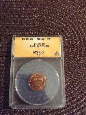 2010 Lincoln Shield Design 1 Cent Certified Ms 60 RB ANACS 5038934