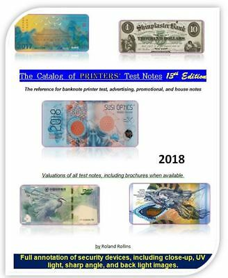 Catalog of Printers' Test Notes, 13th Ed, 2018. PDF electronic file, 713 pages