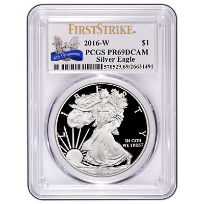 2016-W Proof $1 American Silver Eagle PCGS PR69DCAM FIrst Strike 30th Anniversar