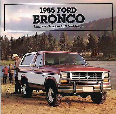 1985 FORD Full Size BRONCO Truck Brochure /Catalog w/Color Chart:XLT,EDDIE BAUER