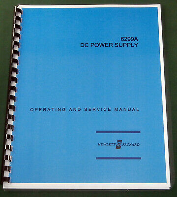 "HP 6299A Operating & Service Manual: w/11""X17"" Schematic & Protective Covers"