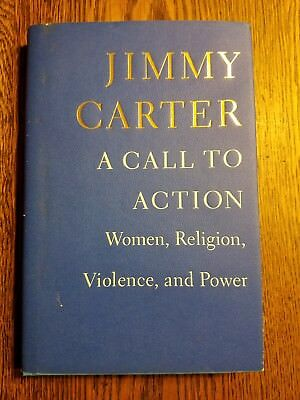 Jimmy Carter, A Call To Action. Autographed