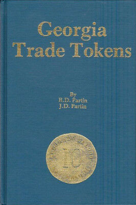Georgia Trade Tokens by Partin 1990 Hardcover 232 Pages