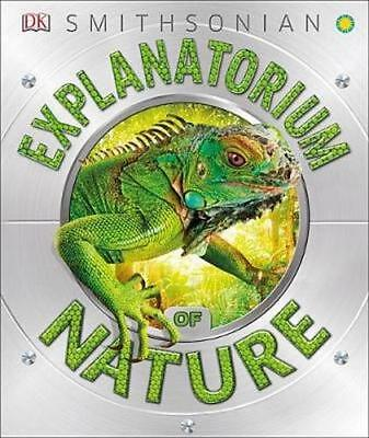 NEW Explanatorium Of Nature by Dk BOOK (Hardback) Free P&H